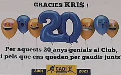 Moltes gràcies kris per aquest 20 anys!